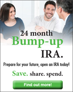 Prepare for your future and open a 24 month Bump-up IRA today!