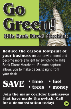 Go Green with Hills Bank Direct Merchant! Call for your demonstration today!